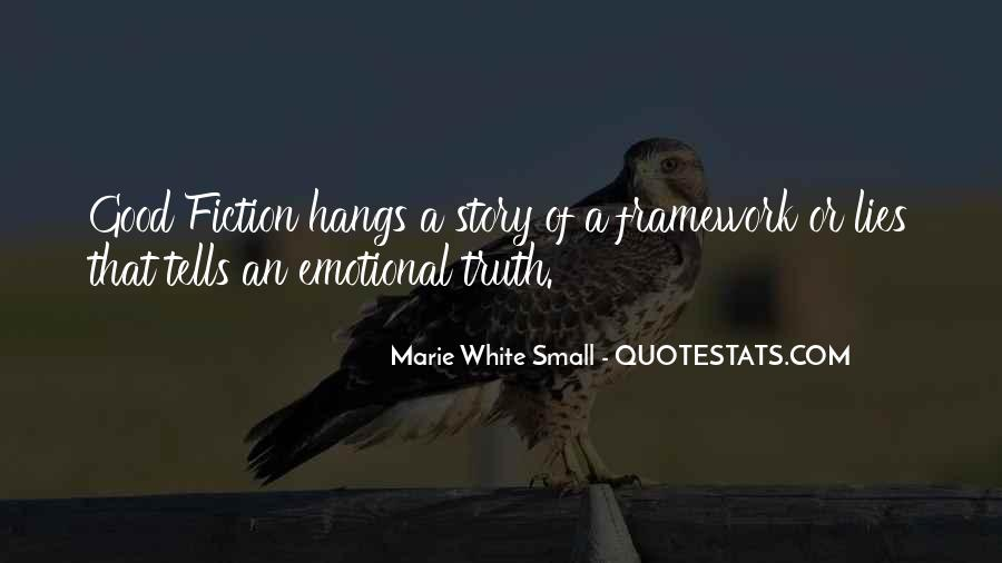 Marie White Small Quotes #1790145