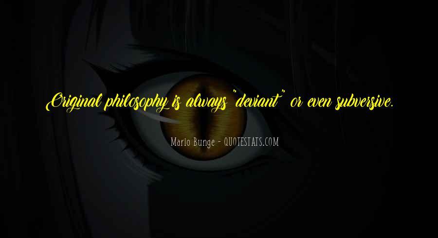 Mario Bunge Quotes #1178540
