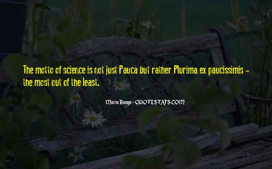Mario Bunge Quotes #1566582