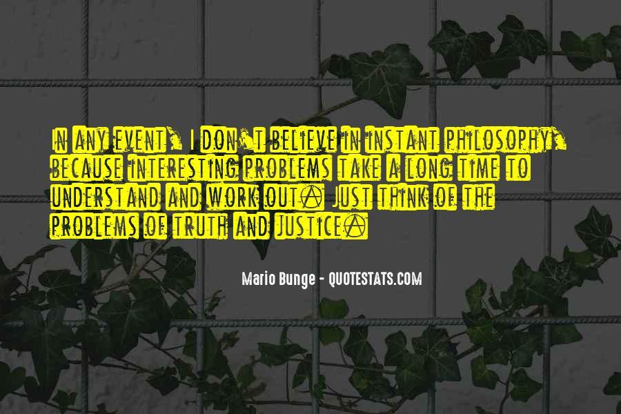 Mario Bunge Quotes #1848508
