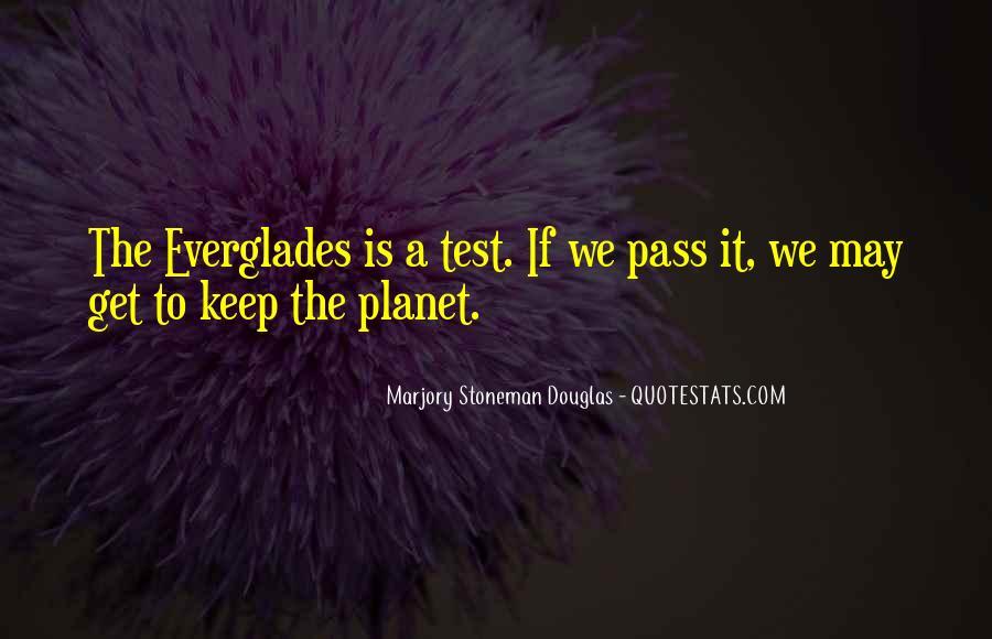 Marjory Stoneman Douglas Quotes #1011802