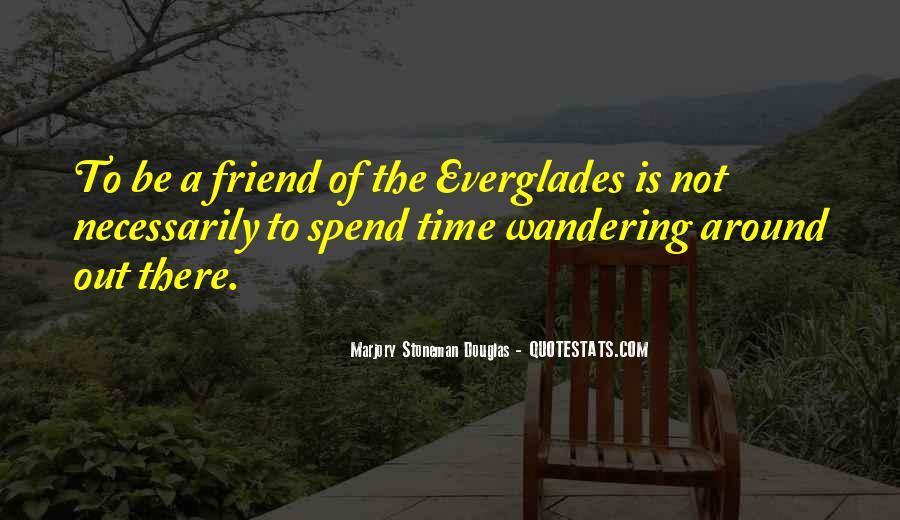 Marjory Stoneman Douglas Quotes #1143676