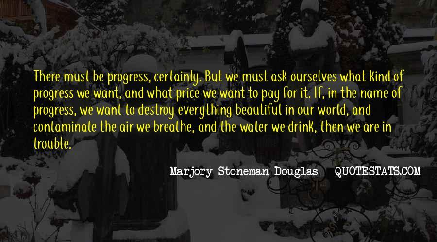 Marjory Stoneman Douglas Quotes #1360458
