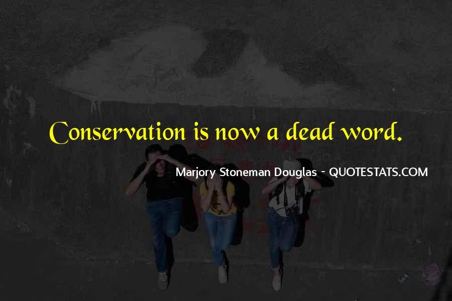Marjory Stoneman Douglas Quotes #1415164