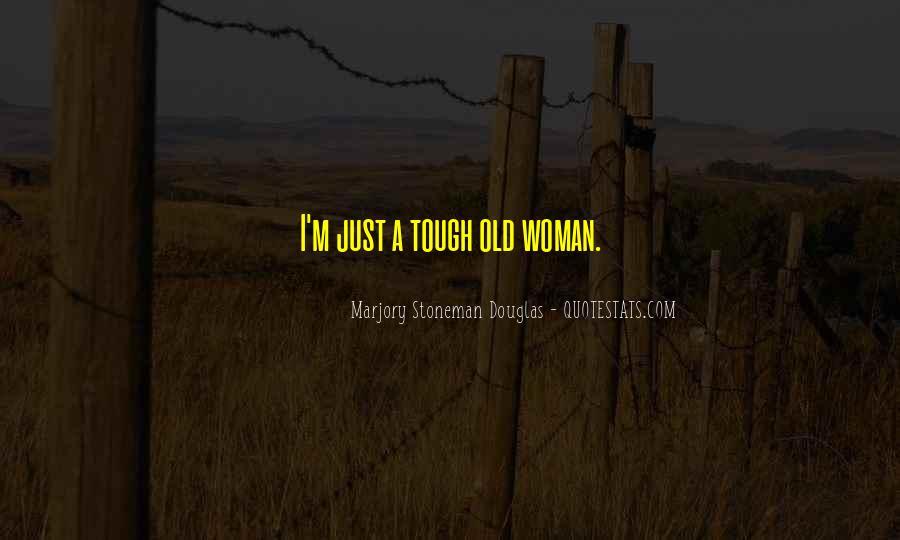 Marjory Stoneman Douglas Quotes #1561772
