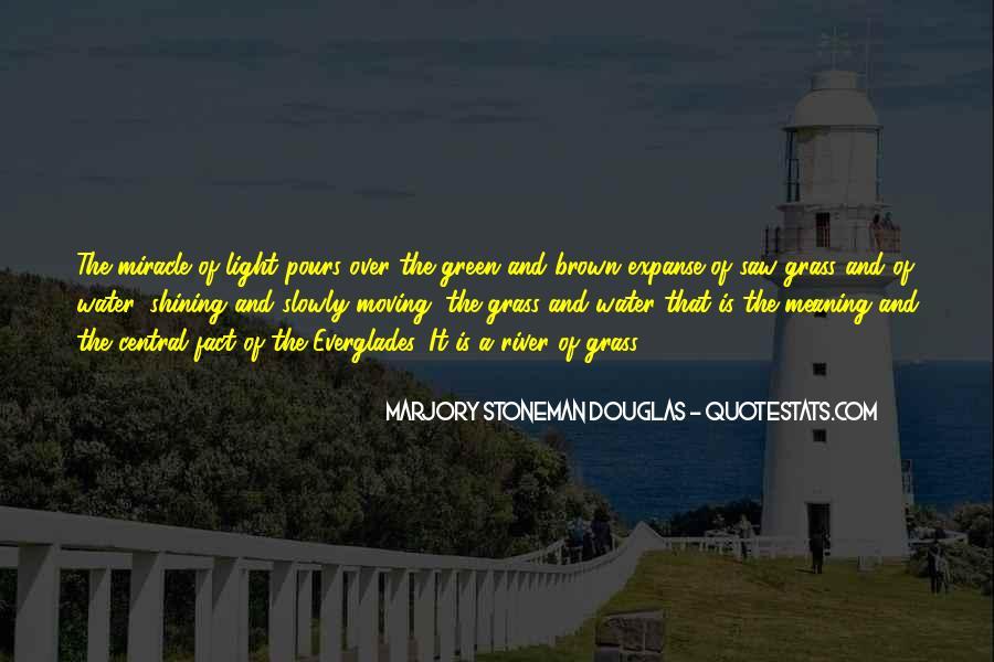 Marjory Stoneman Douglas Quotes #446600
