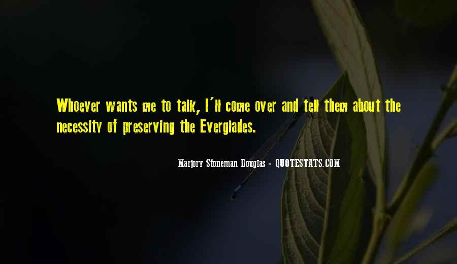 Marjory Stoneman Douglas Quotes #517264