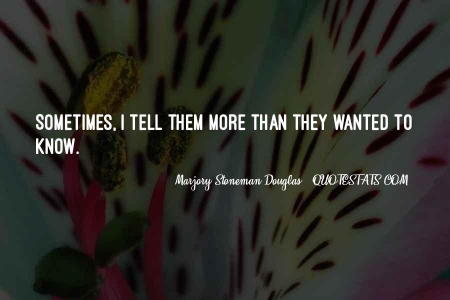 Marjory Stoneman Douglas Quotes #691981