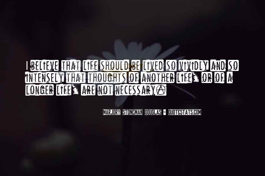 Marjory Stoneman Douglas Quotes #941829