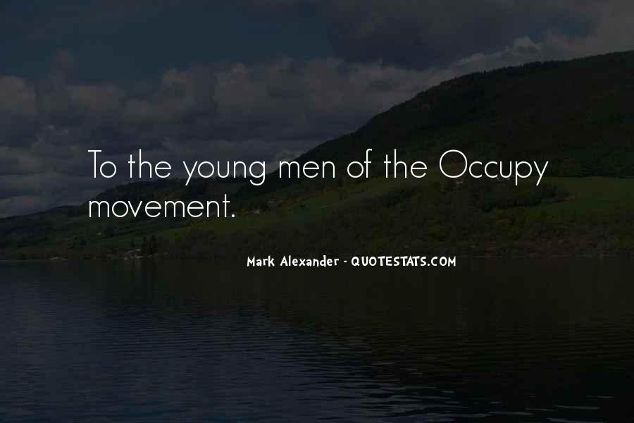 Mark Alexander Quotes #1798228