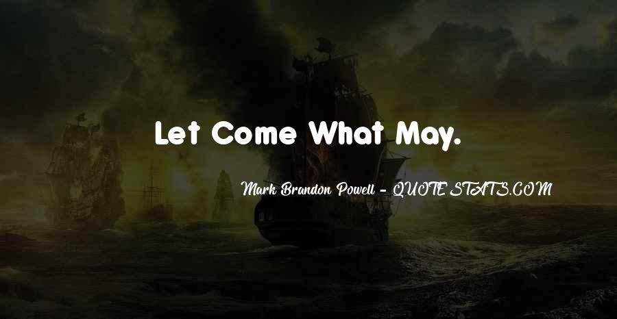 Mark Brandon Powell Quotes #1372305