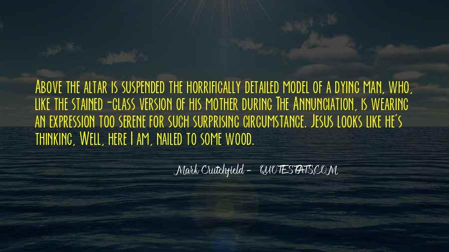 Mark Crutchfield Quotes #1453505