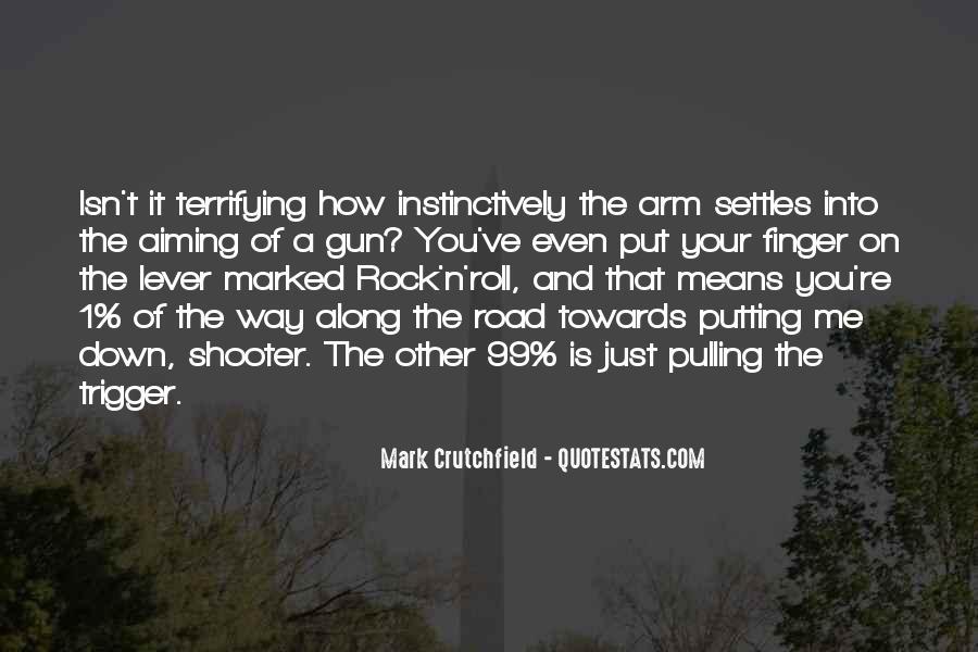 Mark Crutchfield Quotes #86742