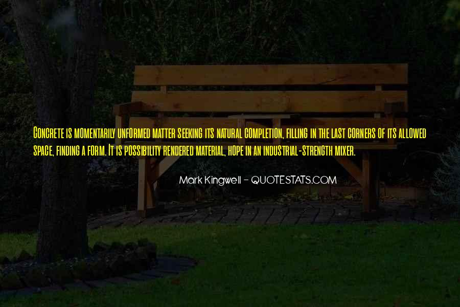 Mark Kingwell Quotes #187675
