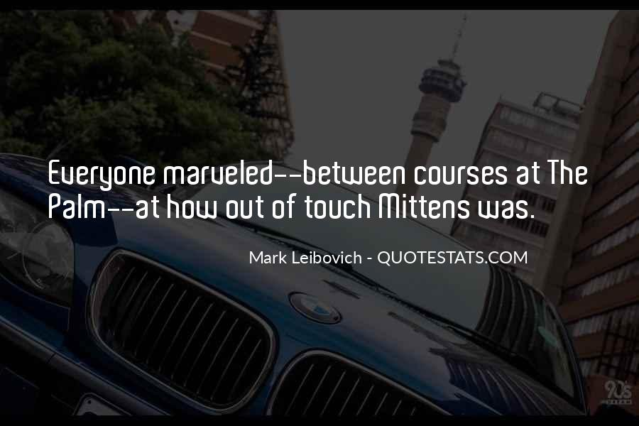 Mark Leibovich Quotes #491457