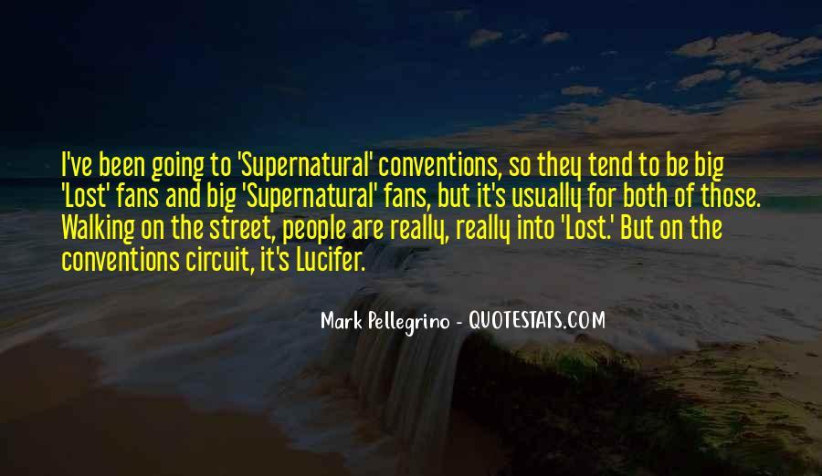Mark Pellegrino Quotes #973931