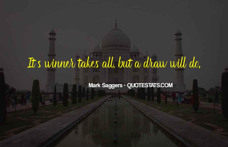 Mark Saggers Quotes #1714620