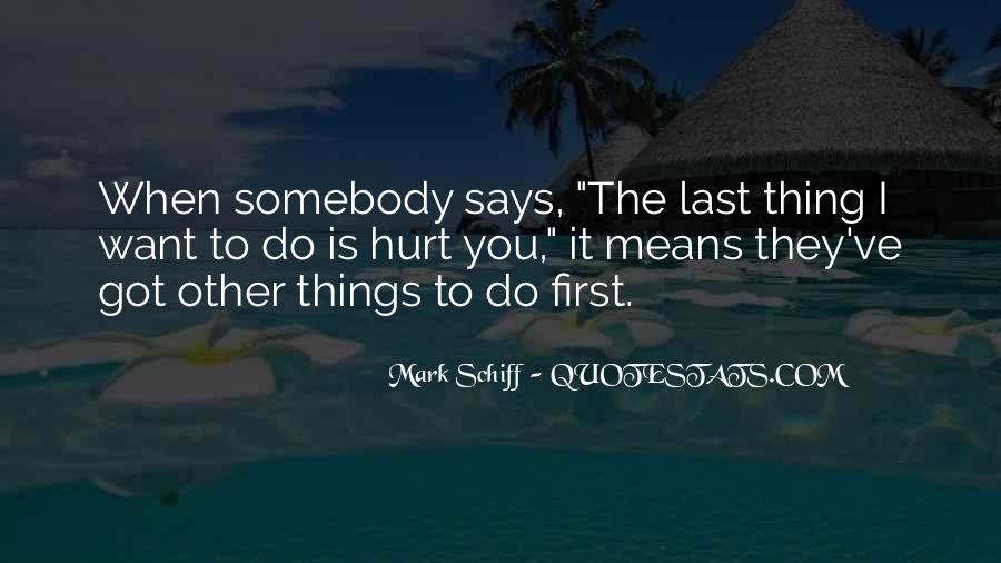 Mark Schiff Quotes #1247034