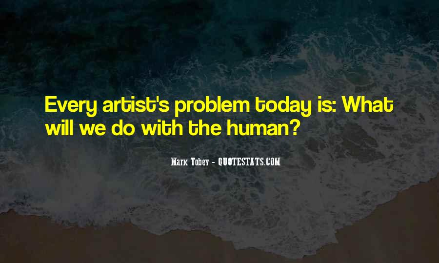 Mark Tobey Quotes #1769943