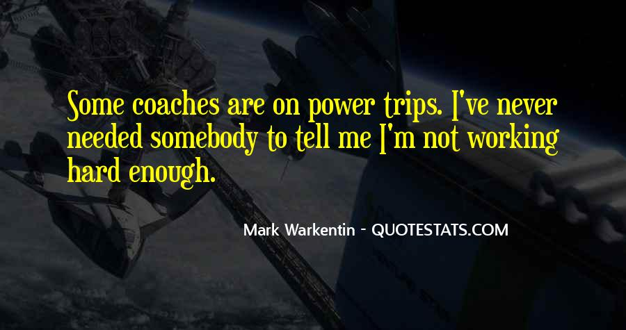 Mark Warkentin Quotes #869894