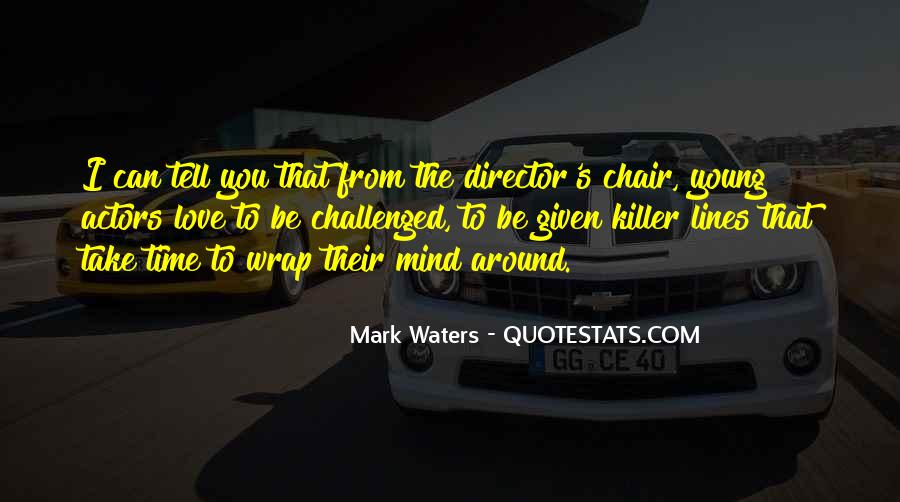 Mark Waters Quotes #1137133