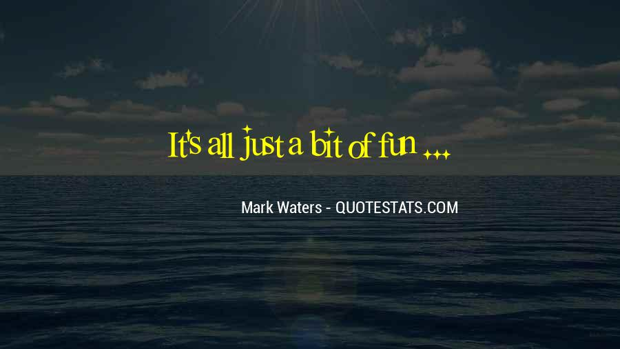 Mark Waters Quotes #326375