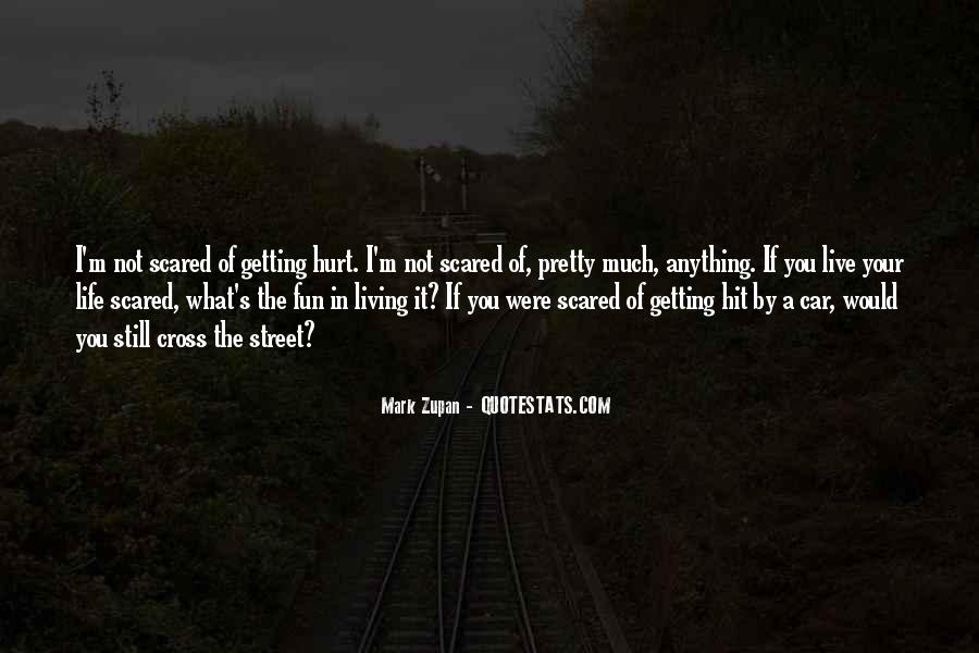 Mark Zupan Quotes #1122314