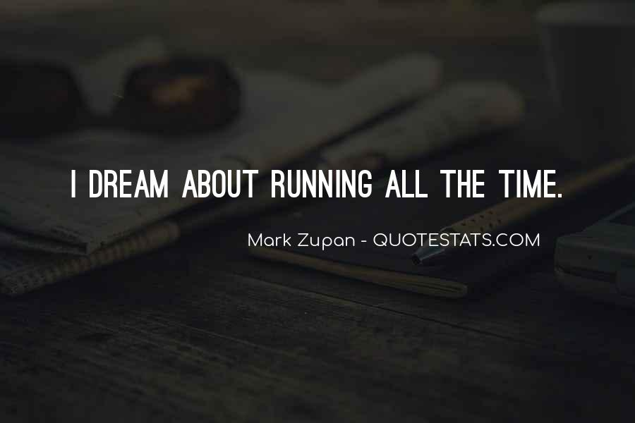 Mark Zupan Quotes #1208230