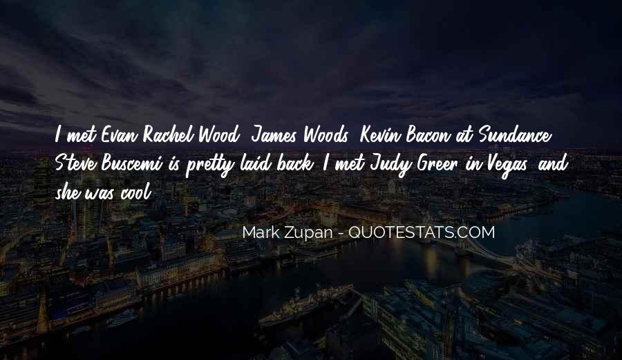 Mark Zupan Quotes #1443404