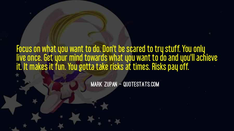 Mark Zupan Quotes #1802043