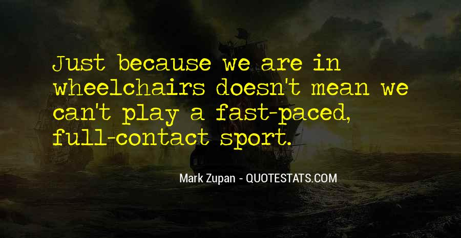 Mark Zupan Quotes #255897