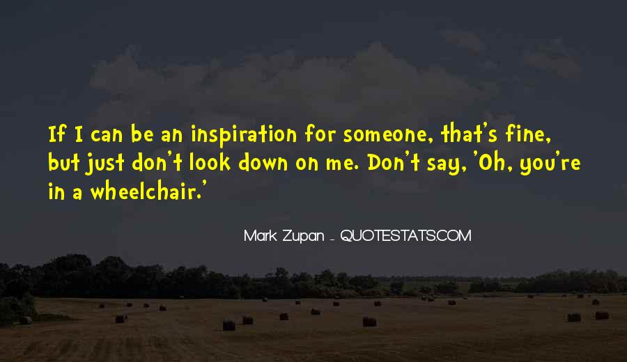 Mark Zupan Quotes #683957