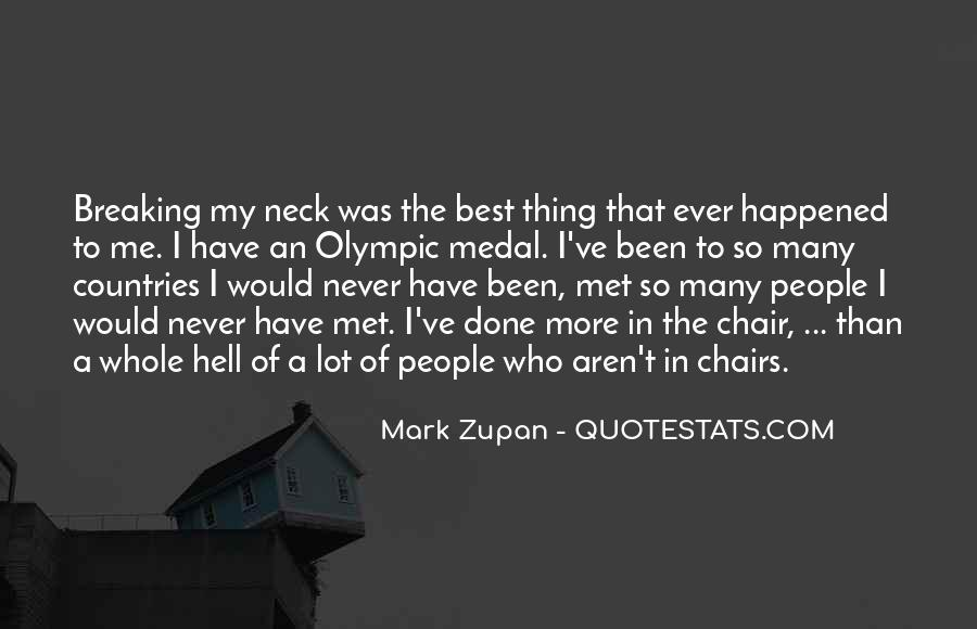 Mark Zupan Quotes #777714