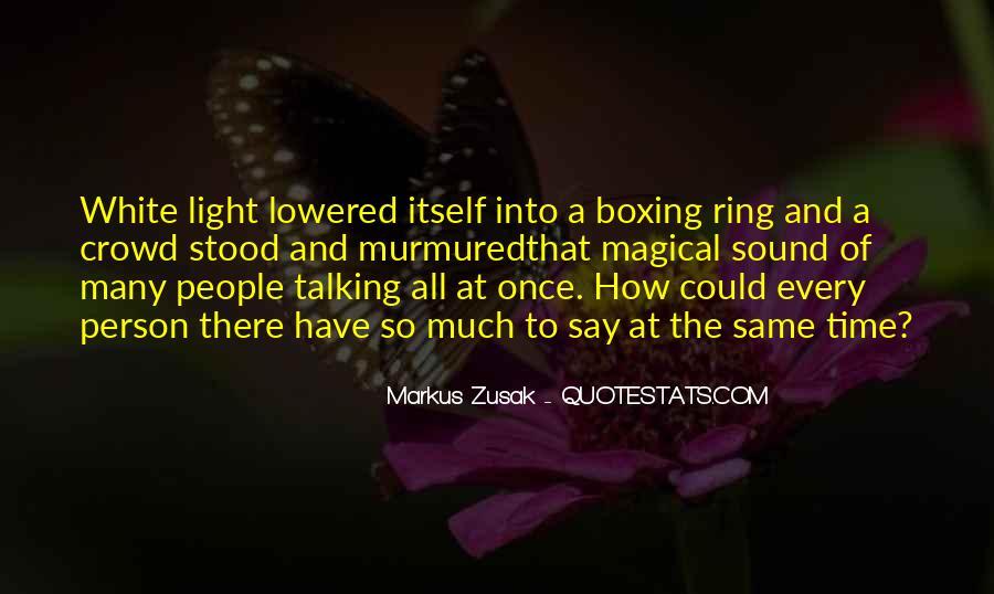 Markus Zusak Quotes #1563098