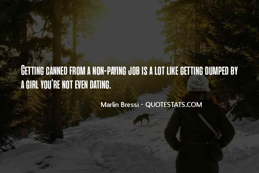 Marlin Bressi Quotes #1198074