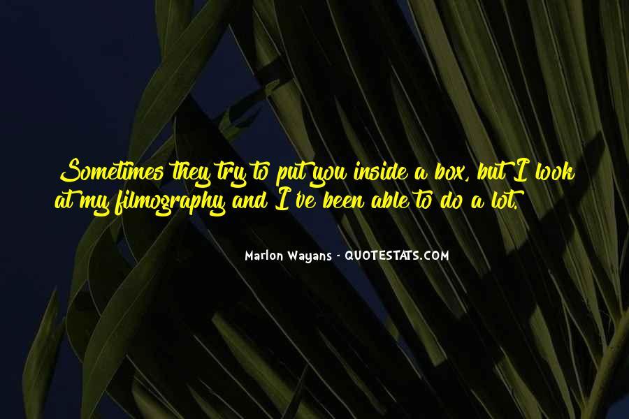 Marlon Wayans Quotes #1238543