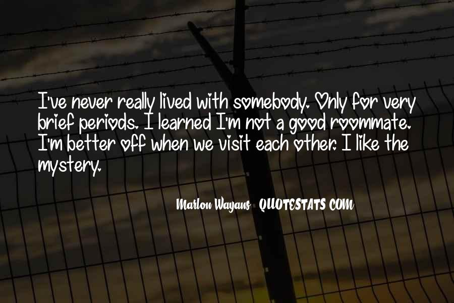 Marlon Wayans Quotes #1392004
