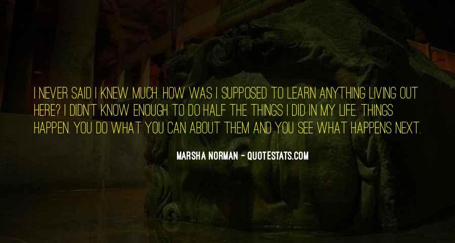 Marsha Norman Quotes #1259782