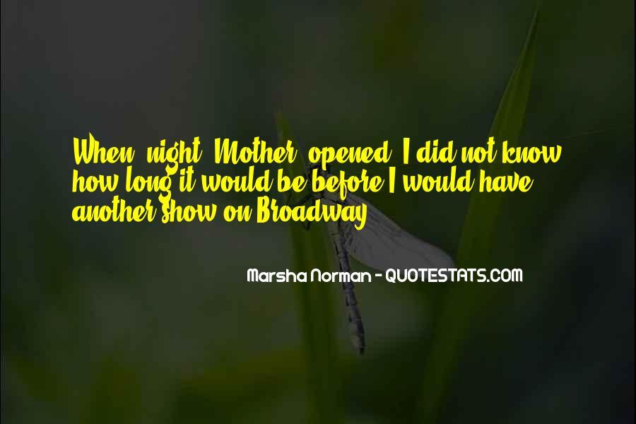 Marsha Norman Quotes #1605128