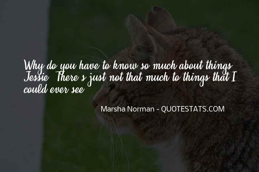 Marsha Norman Quotes #1643743