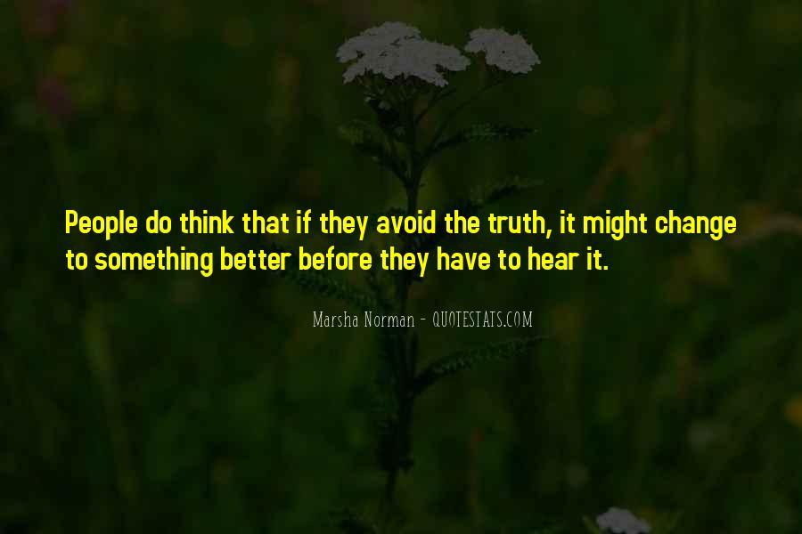 Marsha Norman Quotes #347458