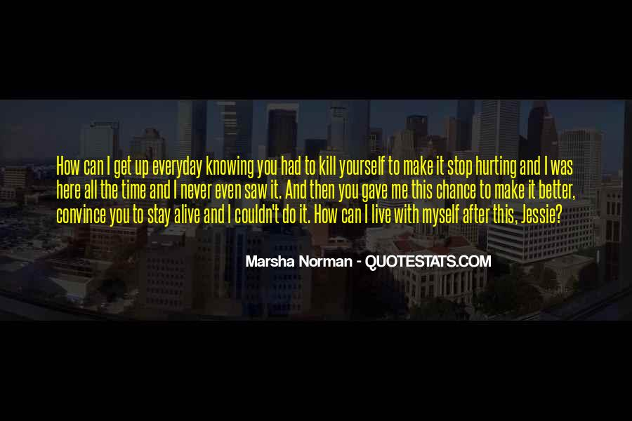 Marsha Norman Quotes #374616