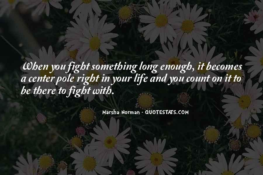 Marsha Norman Quotes #462561