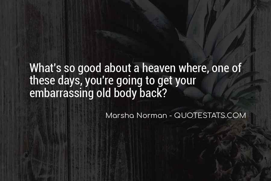 Marsha Norman Quotes #547965