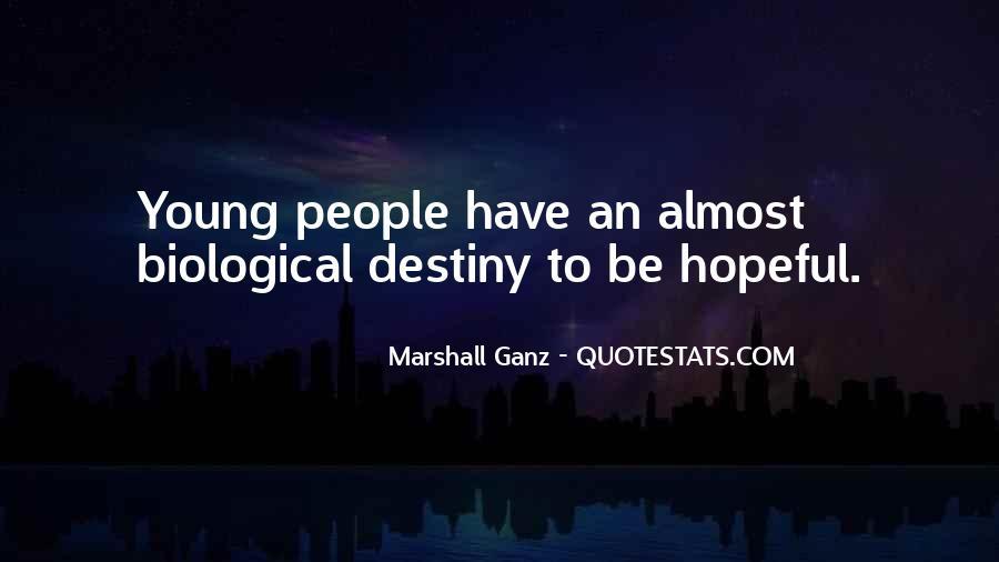 Marshall Ganz Quotes #1708191