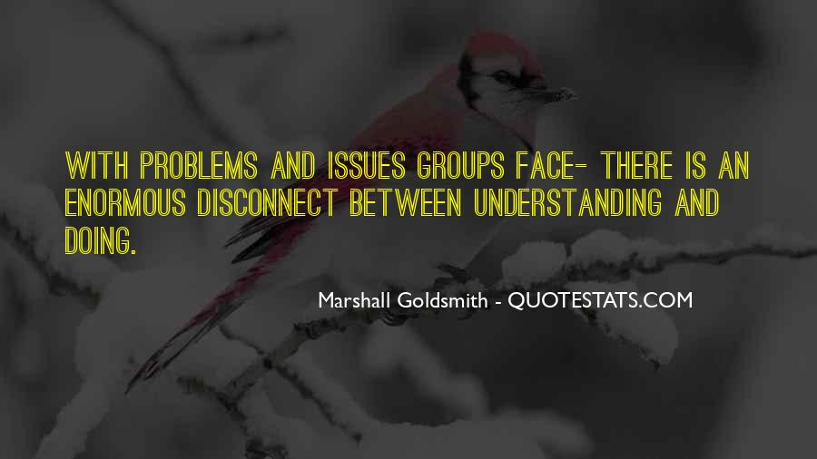 Marshall Goldsmith Quotes #1369915