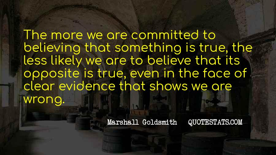 Marshall Goldsmith Quotes #1446489