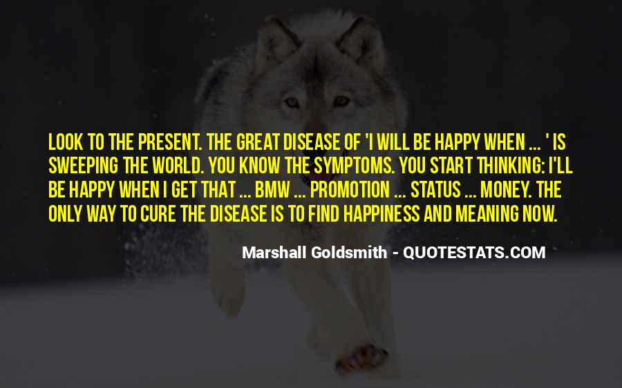 Marshall Goldsmith Quotes #705435
