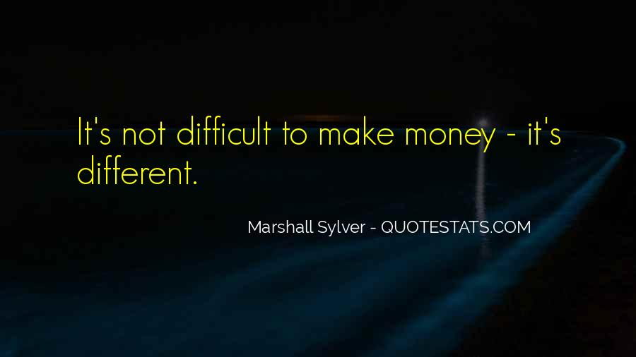 Marshall Sylver Quotes #726952