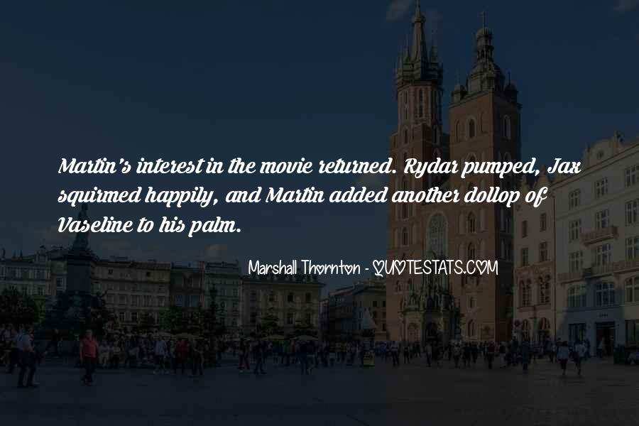 Marshall Thornton Quotes #1023864